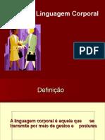 187992076-Linguagem-Corporal.ppt