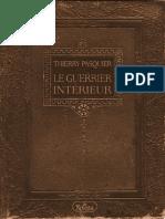 Le Guerrier Intérieur-La Voie de l'Action Impeccable- Thierry Pasquier