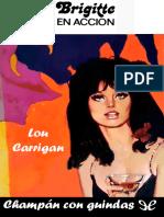 Carrigan Lou - Brigitte en Accion 81 - Champan Con Guindas