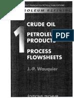 Petroleum Refining_1_Crude Oil Petroleum Products - Technip-in cai nay truoc ne.pdf