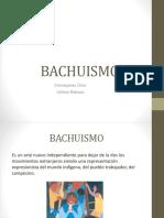BACHUISMO.pptx