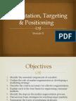 Segmentation , targeting and positioning