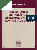 Raul Carnevali - Cuestiones de Politica Criminal en Los Tiempos Actuales.pdf