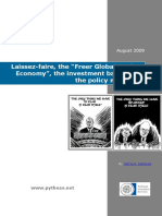 """Laissez-faire, the """"Freer Market Global Economy"""", the investment banks and the policymakers..."""