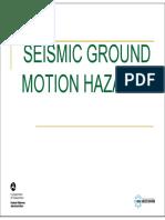 Ground Motion Hazards