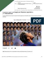 El Precio Que PSG Pago Por Neymar Equivale a 17 Maradonas