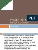 Presentasi Kasus Rsud Sidoarjo D1