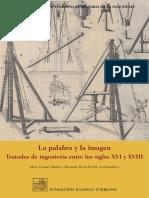 La palabra y la imagen. Tratados de ingeniería entre los siglos XVI y XVIII