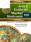 Arte y Estilo de Marketing Motivacional