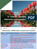 Power- point_O_mundo_da_simetria-_reflectindo_sobre_desafios_do_PMEB-2.ppt
