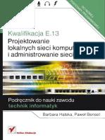 Bensel P. - Kwalifikacja E.13. Projektowanie lokalnych sieci komputerowych i administrowanie sieciami.pdf