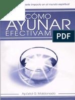 254972517-Co-mo-ayunar-efectivamente-GUILLERMO-MALDONADO-pdf.pdf