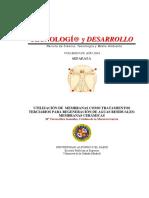 Utilizacion de Membranas Como Tratamientos Terciarios Para Regeneracion de Aguas Residuales Membranas Ceramicas (Escuela Politecnica Superior Villanueva de La Cañada)