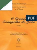 O GRANDE EVANGELHO DE JOÃO - I