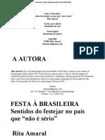 """Rita Amaral - Festa à brasileira - Sentidos do festejar no país que """"não é sério"""""""