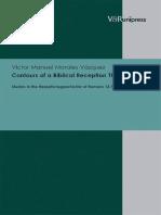 Víctor Manuel Morales Vásquez-Contours of a Biblical Reception Theory_ Studies in the Rezeptionsgeschichte of Romans 13.1-7-V&R Unipress (2011)