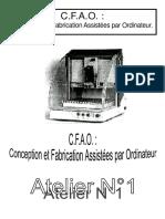 C.F.a.O. - Conception Et Fabrication Assistées Par Ordinateur.