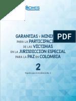 PORPUESTA | Garantías y Mínimos Para La Participación de Las Victimas en La JEP