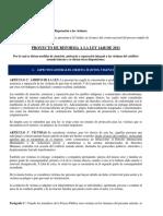 PROYECTO REFORMA LEY | Proyecto de Reforma Radicado Por Las Organizaciones en El Evento Nacional Del Proceso Amplio de Participación