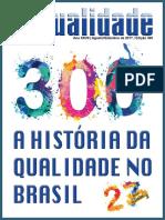 300 Anos de Historia Da Qualidade