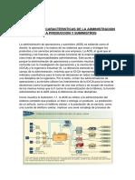 Naturaleza y Caracteristicas de La Administracion de La Produccion y Suministros
