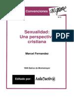 Marcel Fernandez - Sexualidad, Una Perspectiva cristiana (2010).pdf