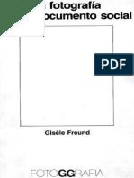 Gisele Freund - La fotografía como documento social.pdf