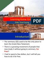 Learning Ko in e Greek