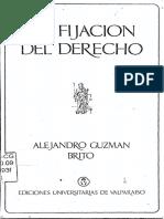 La Fijacion Del Derecho . Alejandro Guzman Brito
