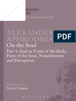 Alexander Of Aphrodisias & Victor Caston Alexander of Aphrodisias On the Soul Part I Soul as Form of the Body, Parts of the Soul, Nourishment, and Perception.pdf