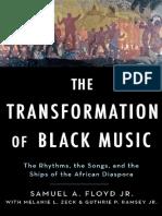 The Transformation of Black Mus - Sam Floyd