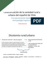 Caracterización de La Variedad Rural y Urbana del Español de Chile