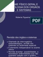 Pressão, Exame Físico Geral e Semiologia Dos Orgãos e Sistemas