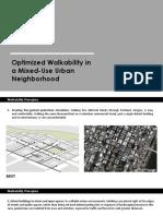 Optimized walkability in a mixed use urban neighbourhood