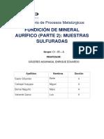 Fundición de Mineral Aurifero Parte 2.
