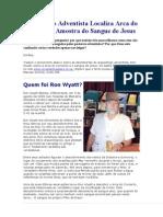 Arqueólogo Adventista Localiza Arca do Concerto e Amostra do Sangue de Jesus