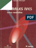 Charles Ives - uma revisita