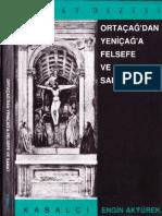 Engin Akyürek - Ortaçağ'Dan Yeniçağ'a Felsefe Ve Sanat - Kabalcı Yay-1994