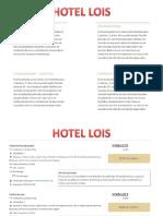 Precio y Servicios de Lois y Baluarte