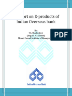 A report on E-products of Indian Overseas bank