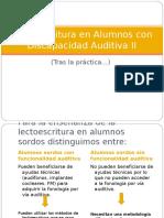 lectoescrituraenalumnoscondiscapacidadauditivaii-120527053603-phpapp01.ppt