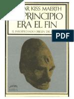 El Principio Era El Fin (con fotografías)