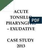 188070120-Acute-Tonsillopharyngitis-Exudative-Case-Study-2013.docx