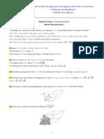Exercícios Álgebra Linear (Prod. Interno, Prod. Vetorial, Projeção, Distância e etc...)