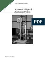 Physical System Response