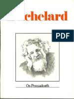 Bachelard - Os Pensadores