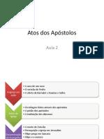 Atos Dos Apóstolos - Aula 2