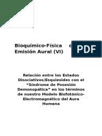 Bioquímico-Física de La Emisión Aural (VI)