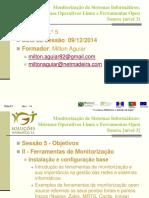 p.P08-A38.2 - Monitoriz. Sistemas Inform.s Sistemas Operativos Linux e F Nivel 3 - SESSÃO 5