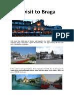 A Visit to Braga